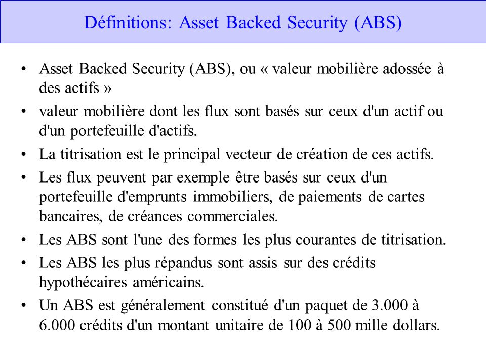 Définitions: Asset Backed Security (ABS)