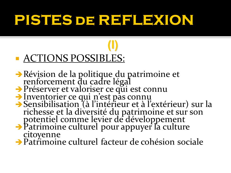 PISTES de REFLEXION (I) ACTIONS POSSIBLES: