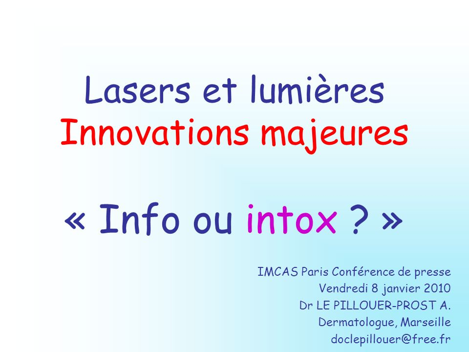 Lasers et lumières Innovations majeures « Info ou intox »