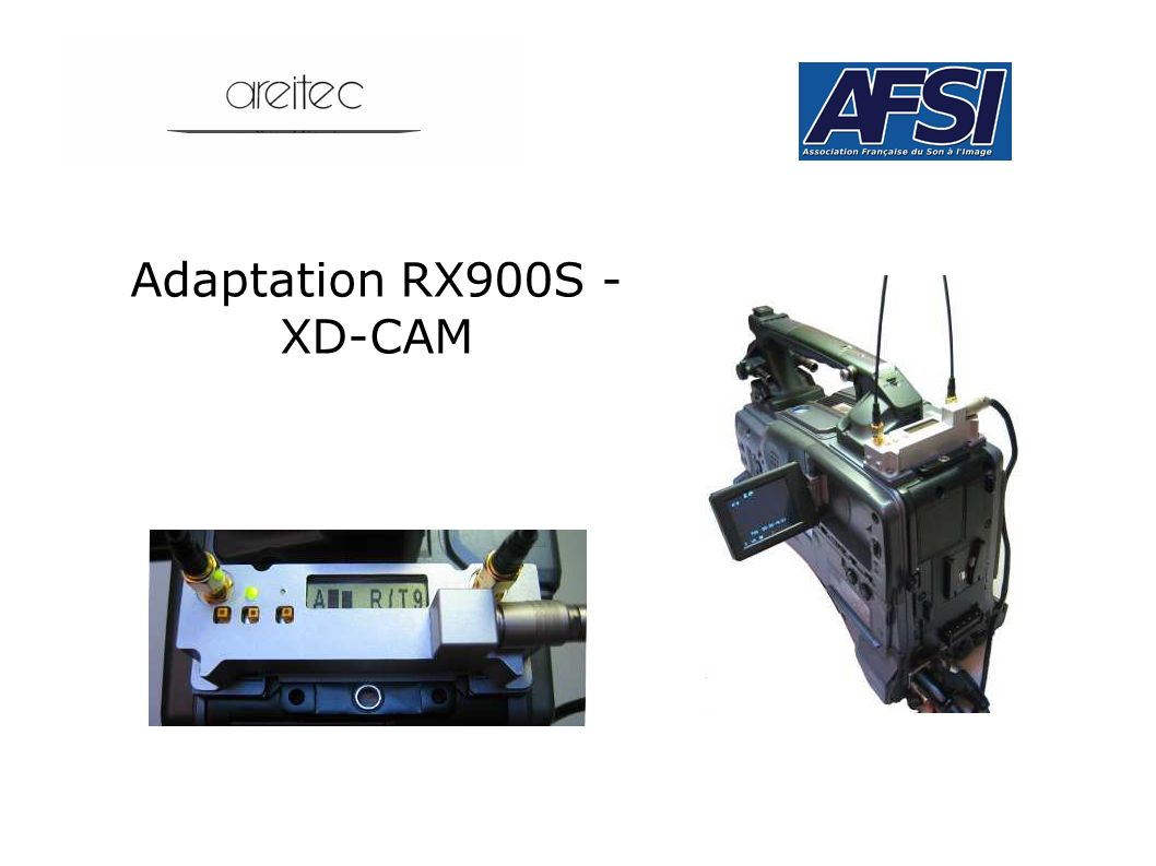 Adaptation RX900S - XD-CAM