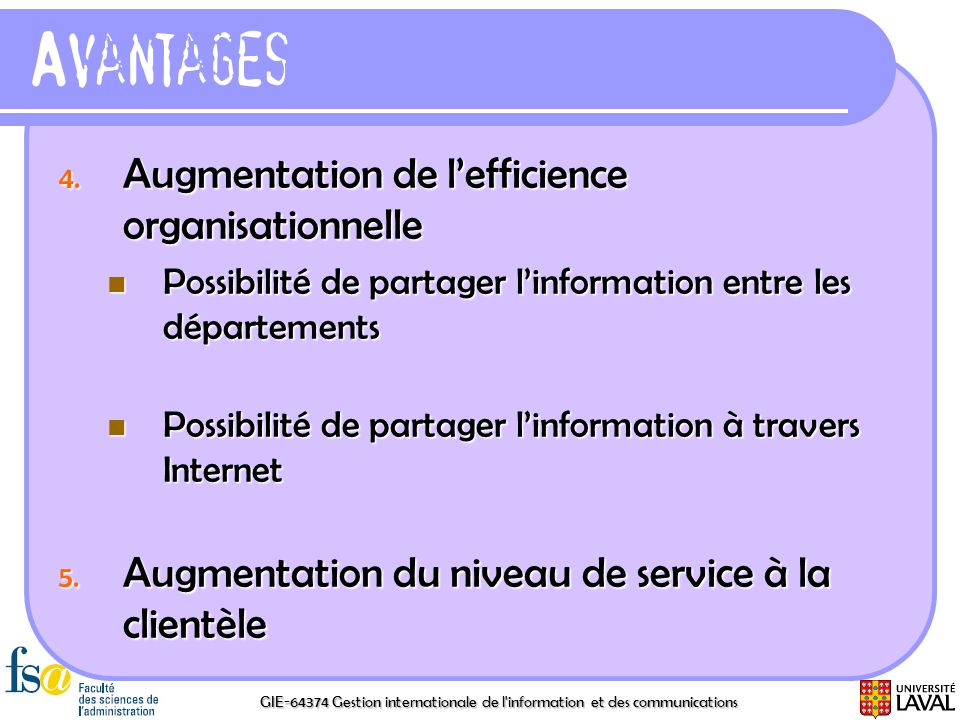 Avantages Augmentation de l'efficience organisationnelle