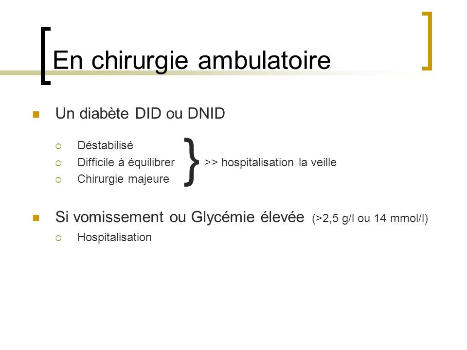 En chirurgie ambulatoire