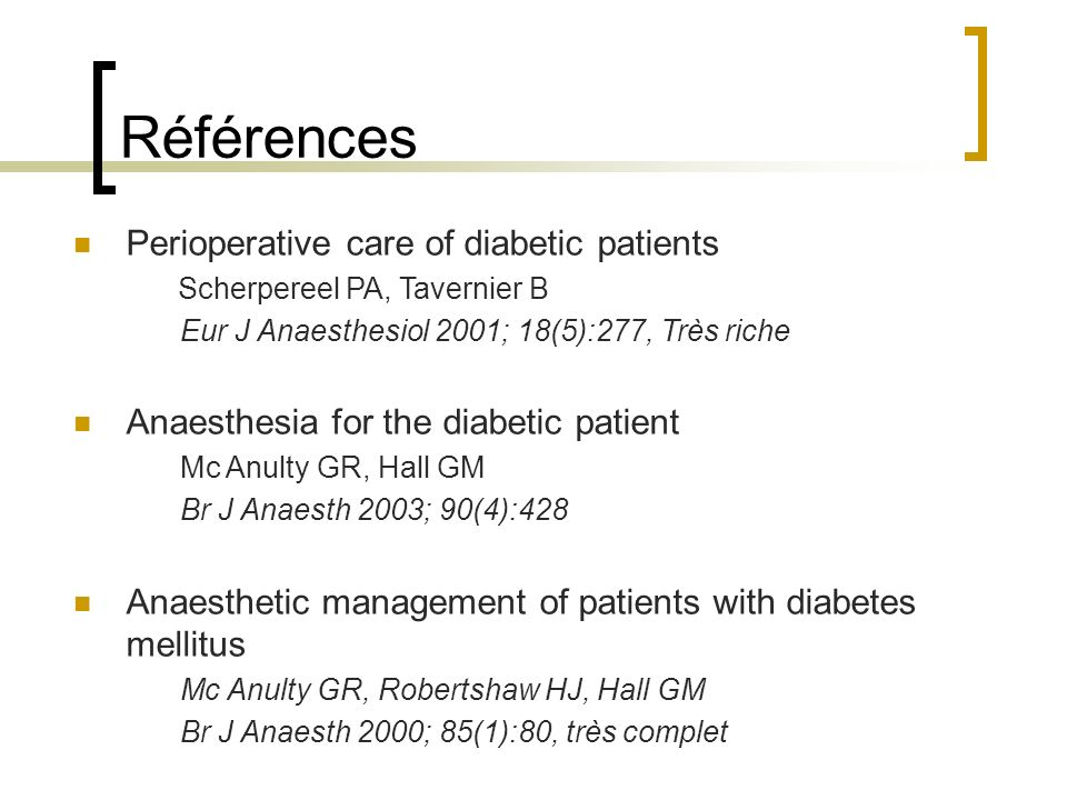 Références Perioperative care of diabetic patients