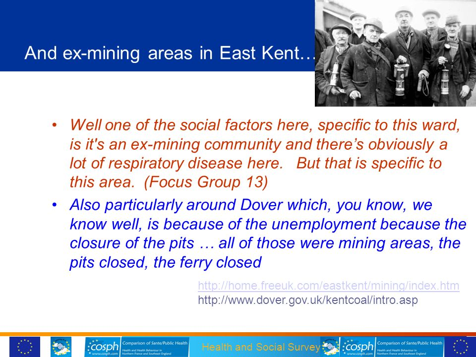 And ex-mining areas in East Kent…