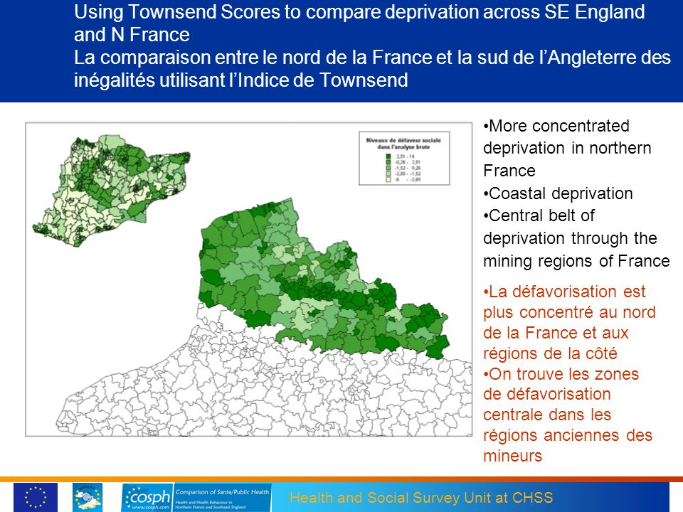 Using Townsend Scores to compare deprivation across SE England and N France La comparaison entre le nord de la France et la sud de l'Angleterre des inégalités utilisant l'Indice de Townsend