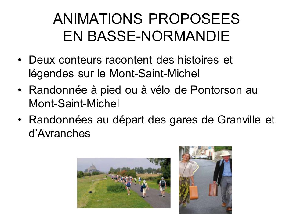 ANIMATIONS PROPOSEES EN BASSE-NORMANDIE