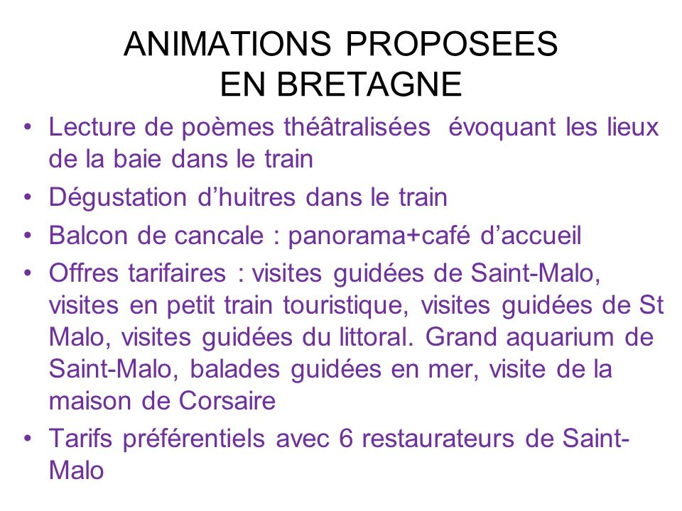 ANIMATIONS PROPOSEES EN BRETAGNE