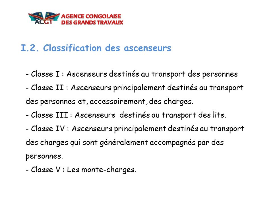 I.2. Classification des ascenseurs