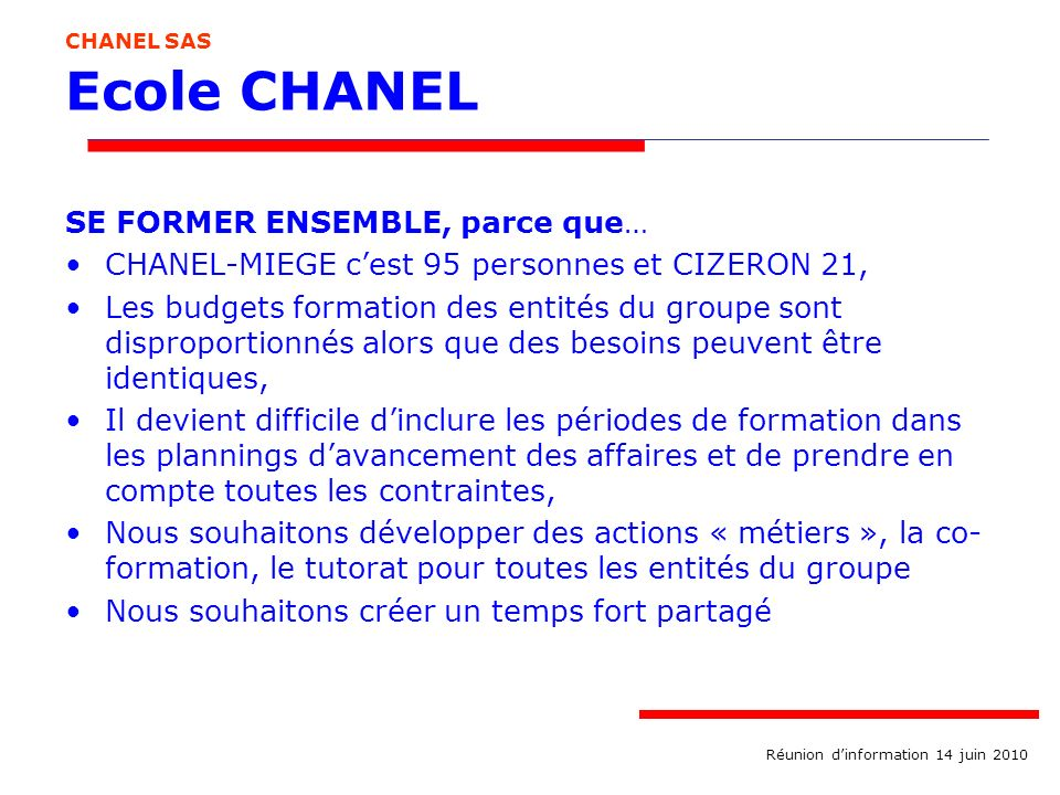 Ecole CHANEL SE FORMER ENSEMBLE, parce que…