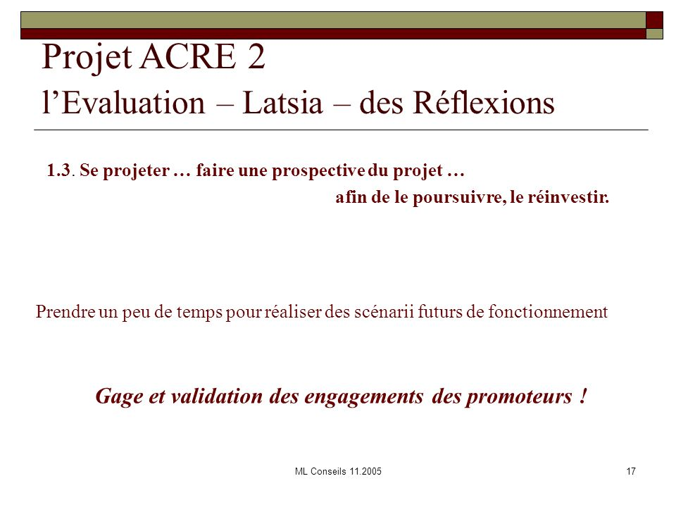 Gage et validation des engagements des promoteurs !