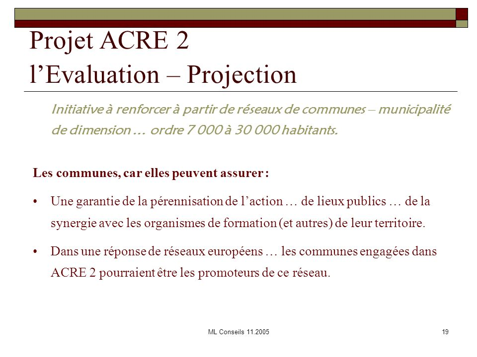 Projet ACRE 2 l'Evaluation – Projection