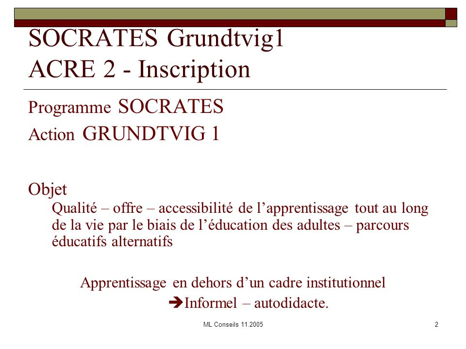 SOCRATES Grundtvig1 ACRE 2 - Inscription