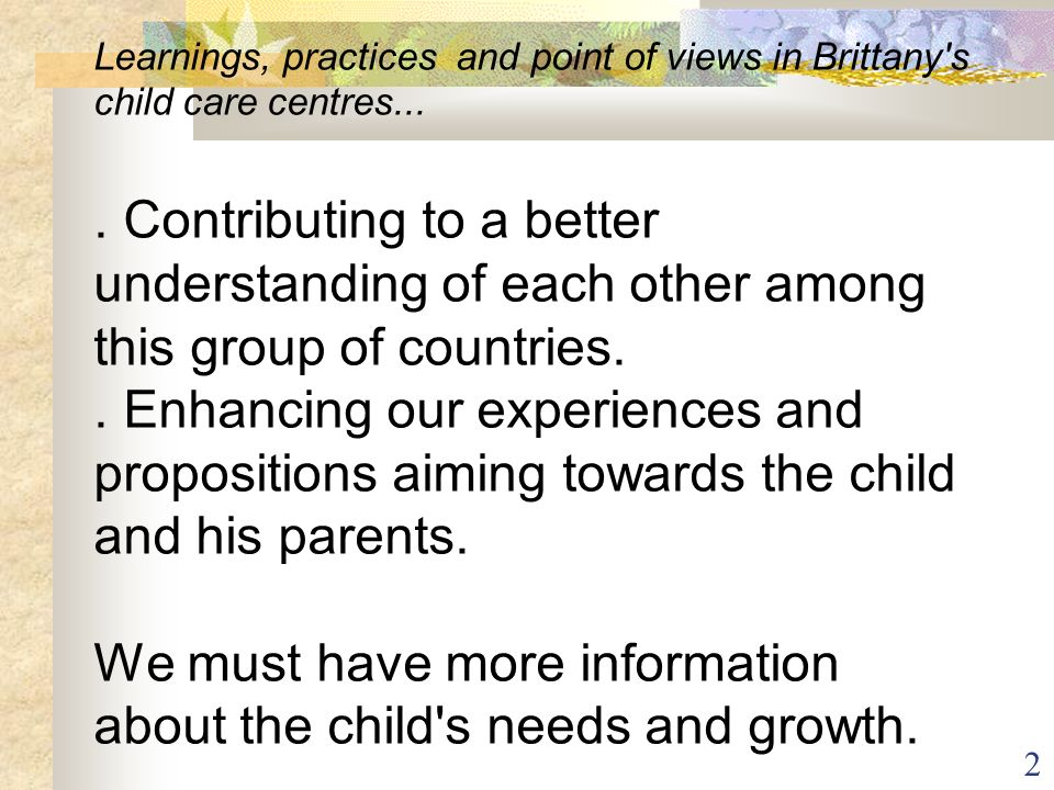 Learnings, practices and point of views in Brittany s child care centres...