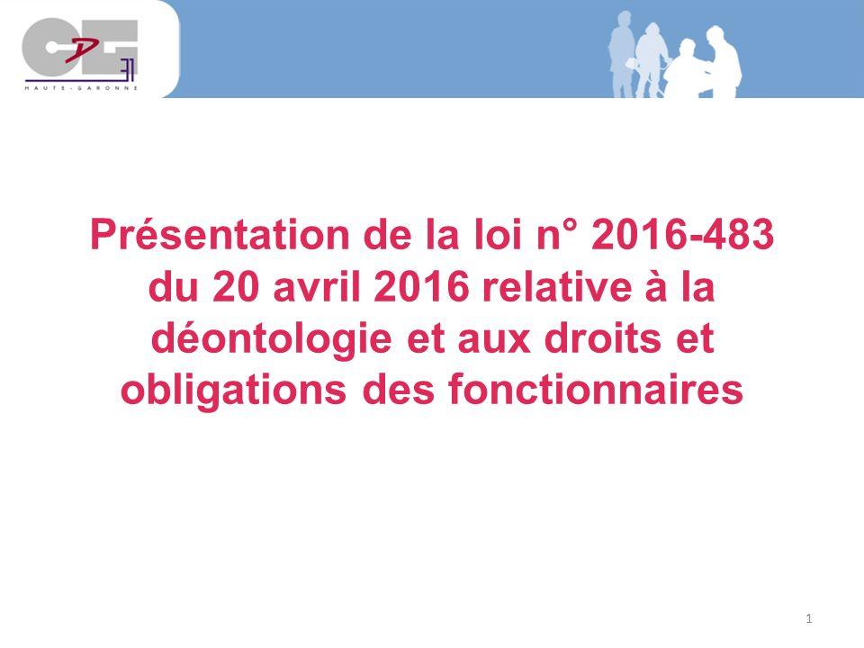 3208046c21a 1 Présentation de la loi n° du 20 avril 2016 relative à la déontologie et  aux droits et obligations des fonctionnaires