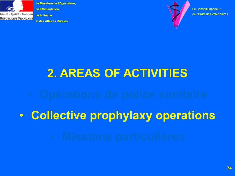 Opérations de police sanitaire Collective prophylaxy operations