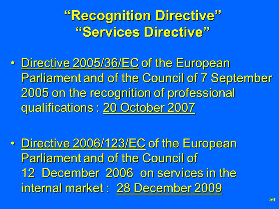Recognition Directive Services Directive