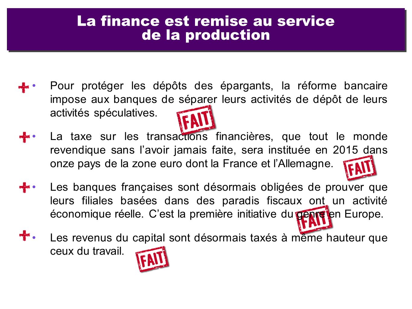 La finance est remise au service de la production