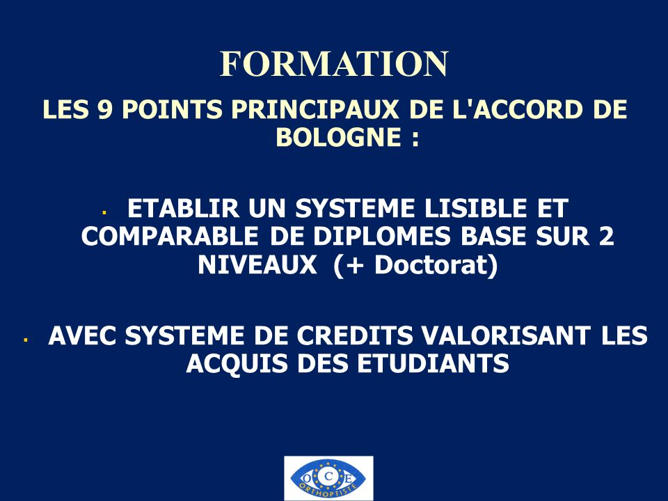FORMATION LES 9 POINTS PRINCIPAUX DE L ACCORD DE BOLOGNE :