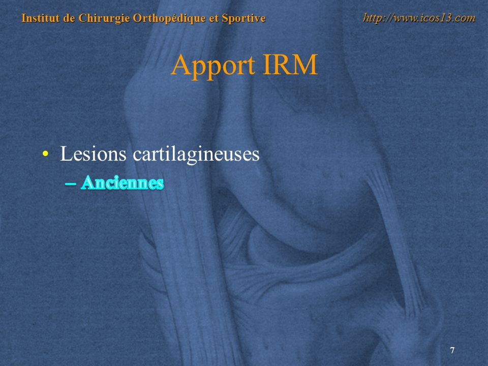 Apport IRM Lesions cartilagineuses Anciennes
