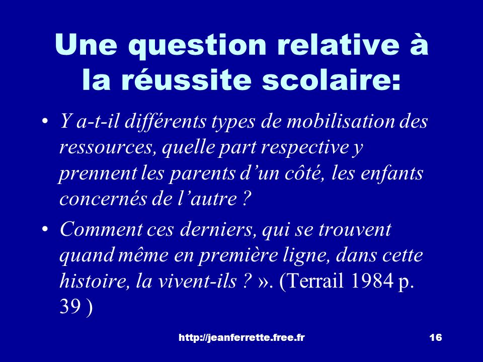Une question relative à la réussite scolaire: