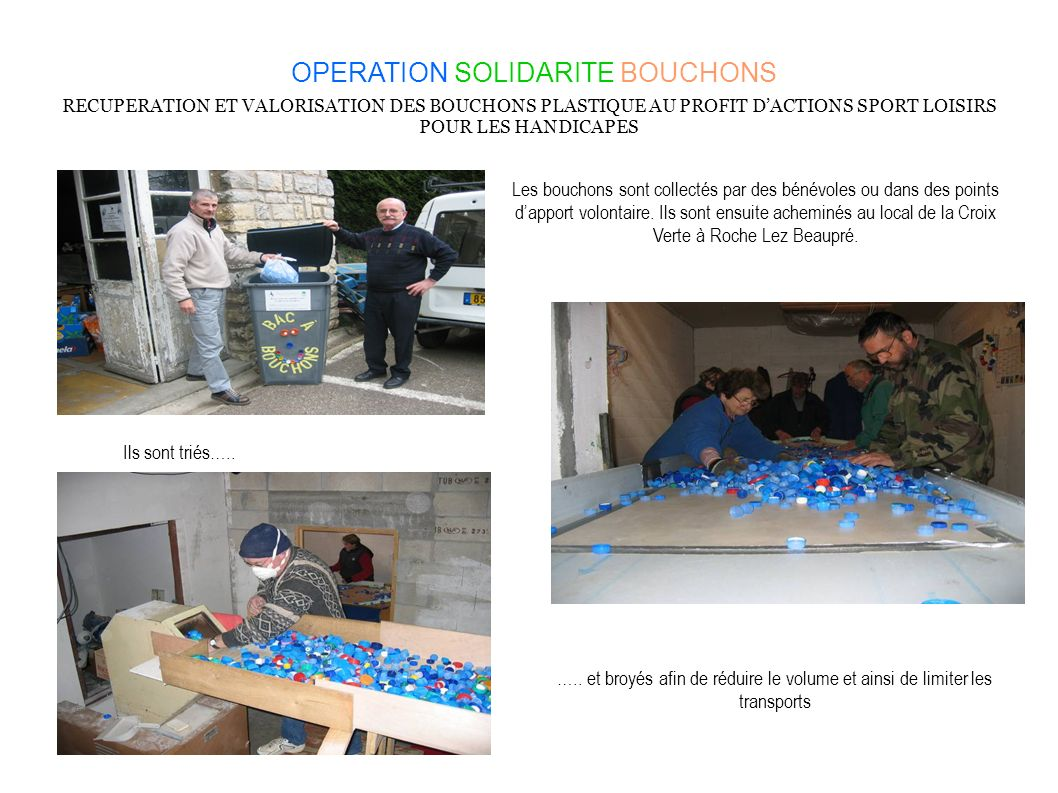 OPERATION SOLIDARITE BOUCHONS