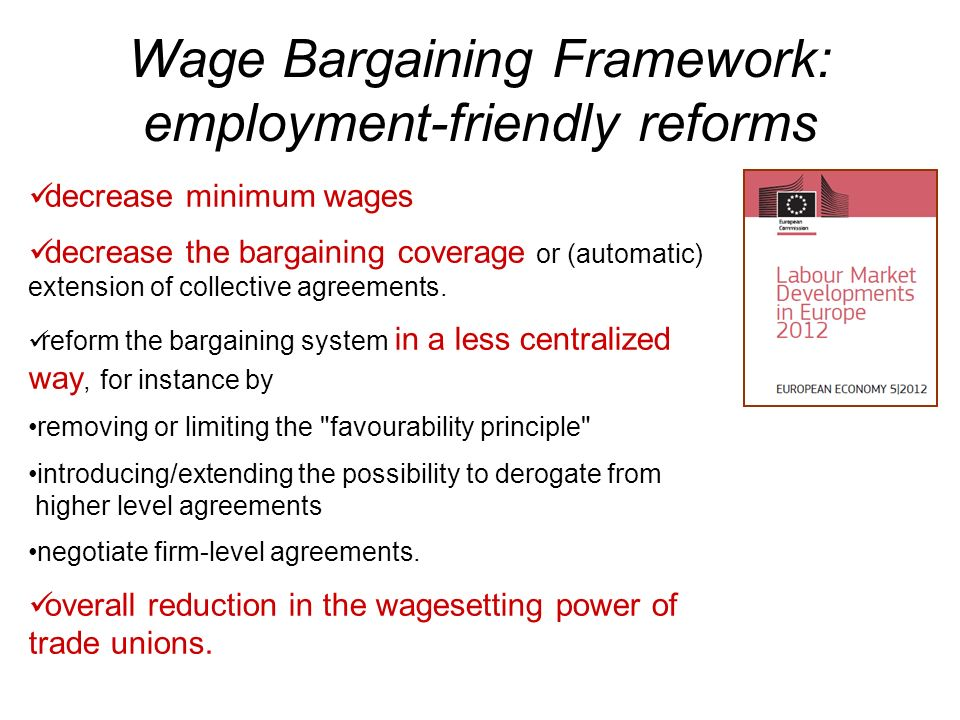 Wage Bargaining Framework: employment-friendly reforms