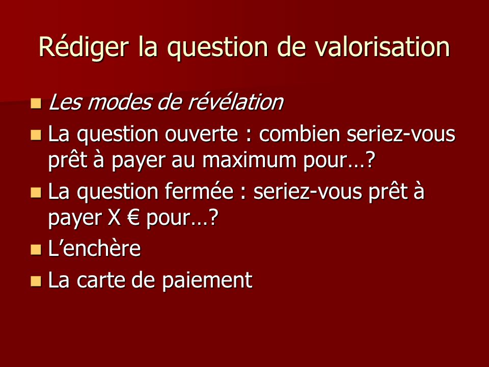 Rédiger la question de valorisation