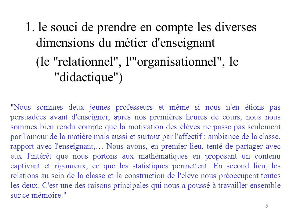 (le relationnel , l organisationnel , le didactique )