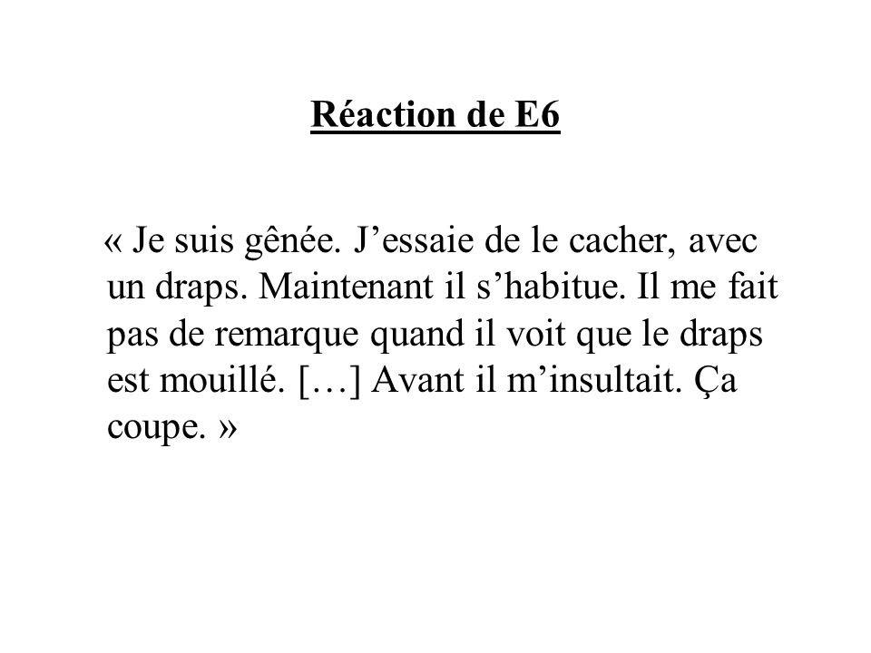 Réaction de E6