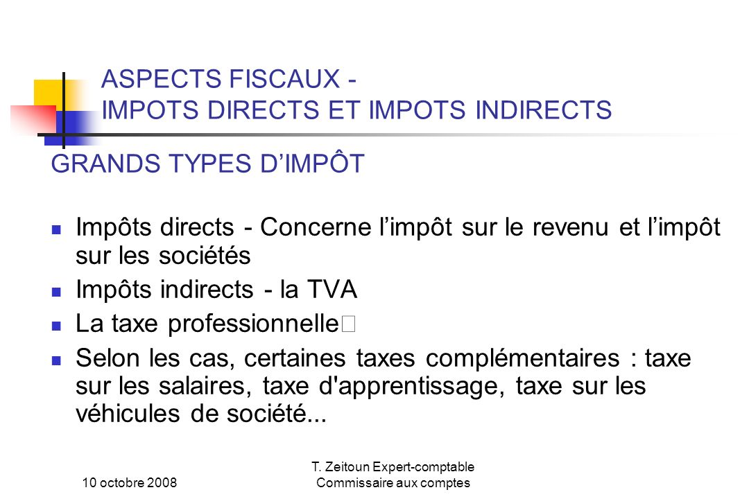 ASPECTS FISCAUX - IMPOTS DIRECTS ET IMPOTS INDIRECTS