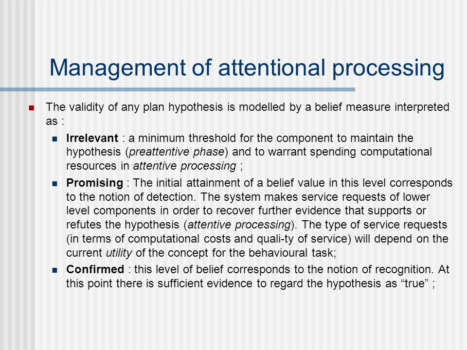 Management of attentional processing