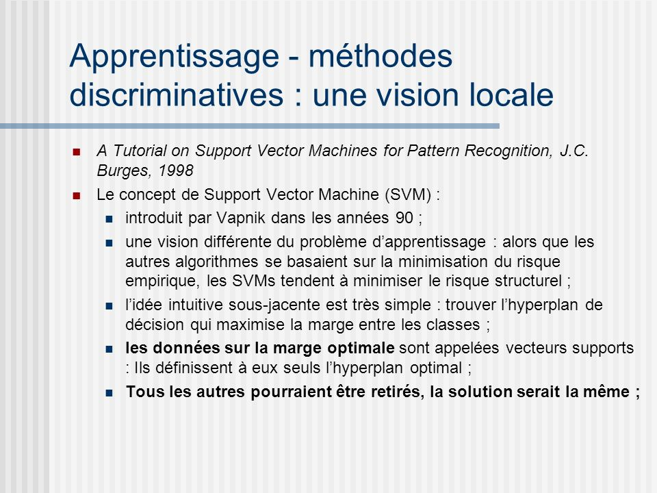 Apprentissage - méthodes discriminatives : une vision locale