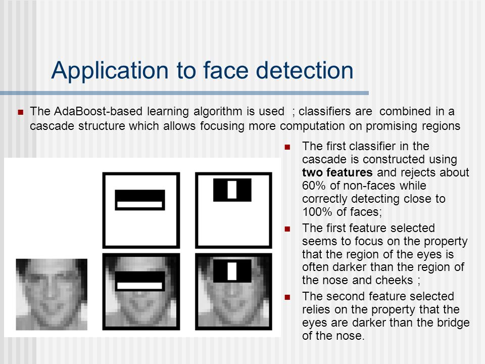Application to face detection