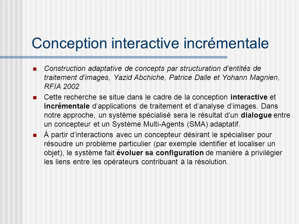 Conception interactive incrémentale