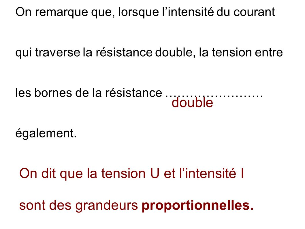 On dit que la tension U et l'intensité I