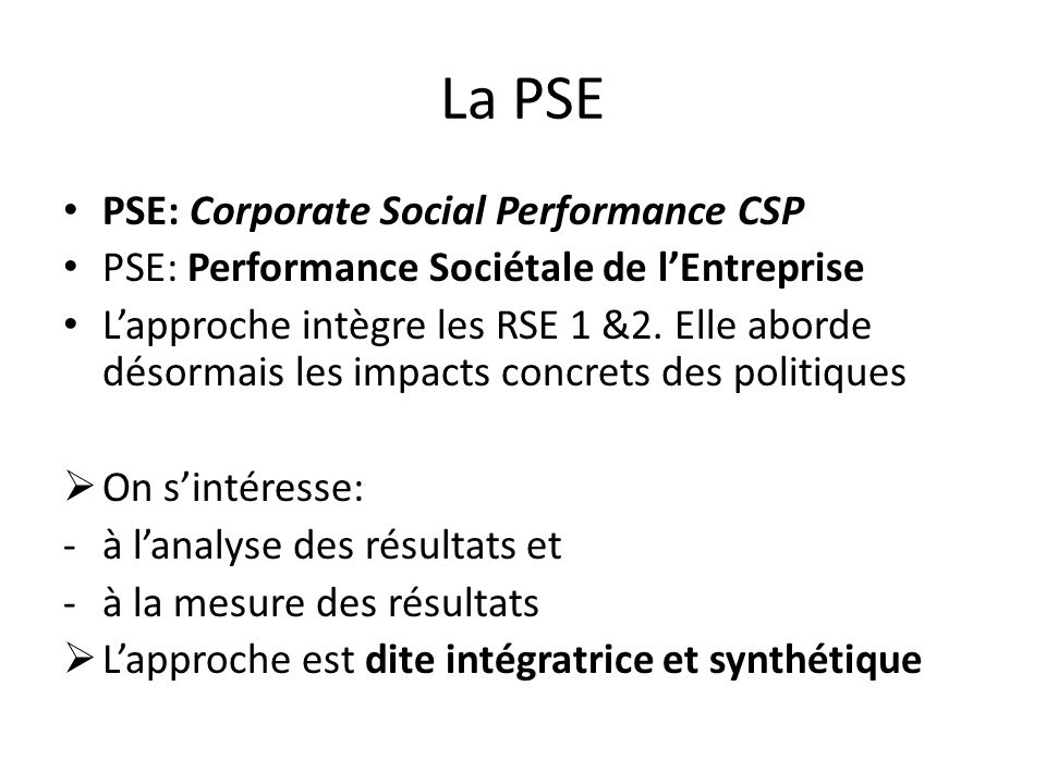 La PSE PSE: Corporate Social Performance CSP