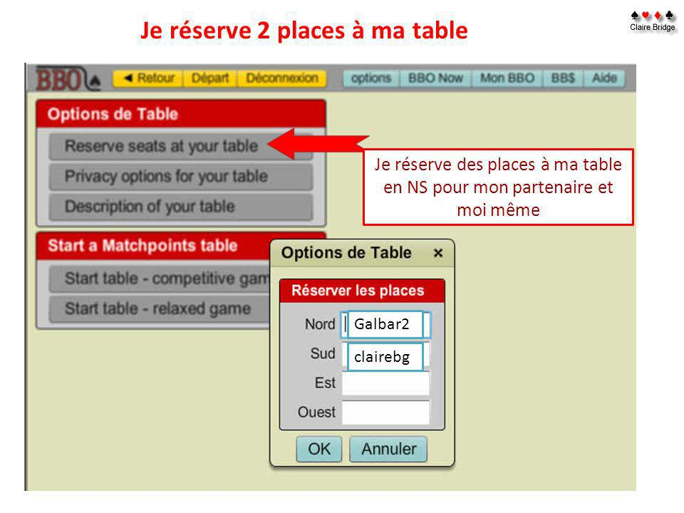 Je réserve 2 places à ma table