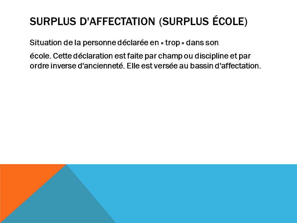 Surplus d affectation (surplus école)