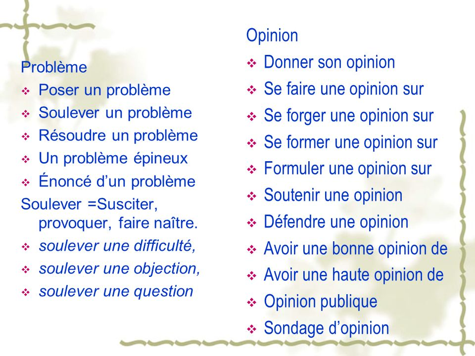 défendre son opinion