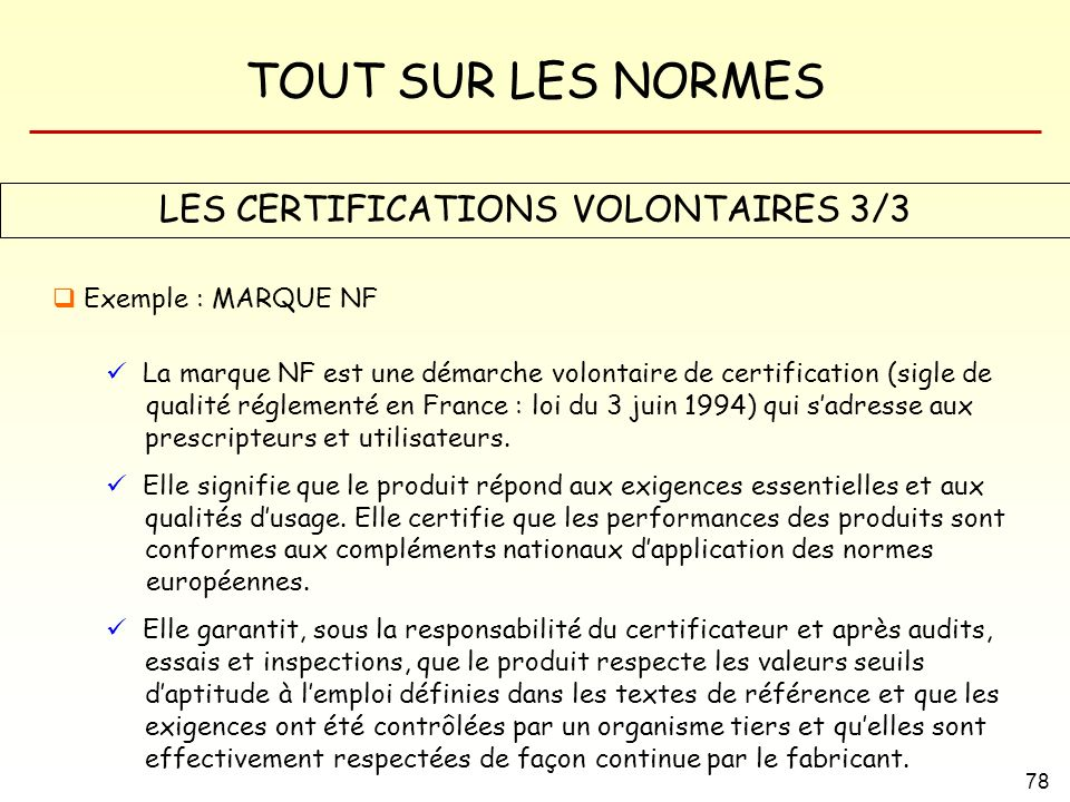 LES CERTIFICATIONS VOLONTAIRES 3/3