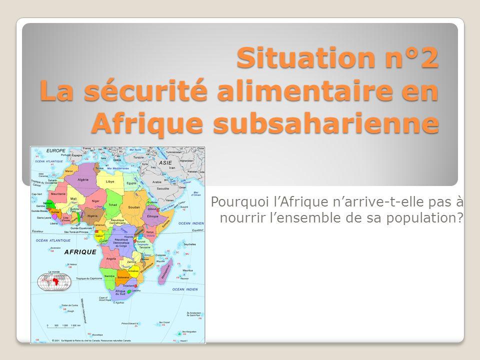 sale retailer d28f0 1fdf6 Situation n°2 La sécurité alimentaire en Afrique subsaharienne