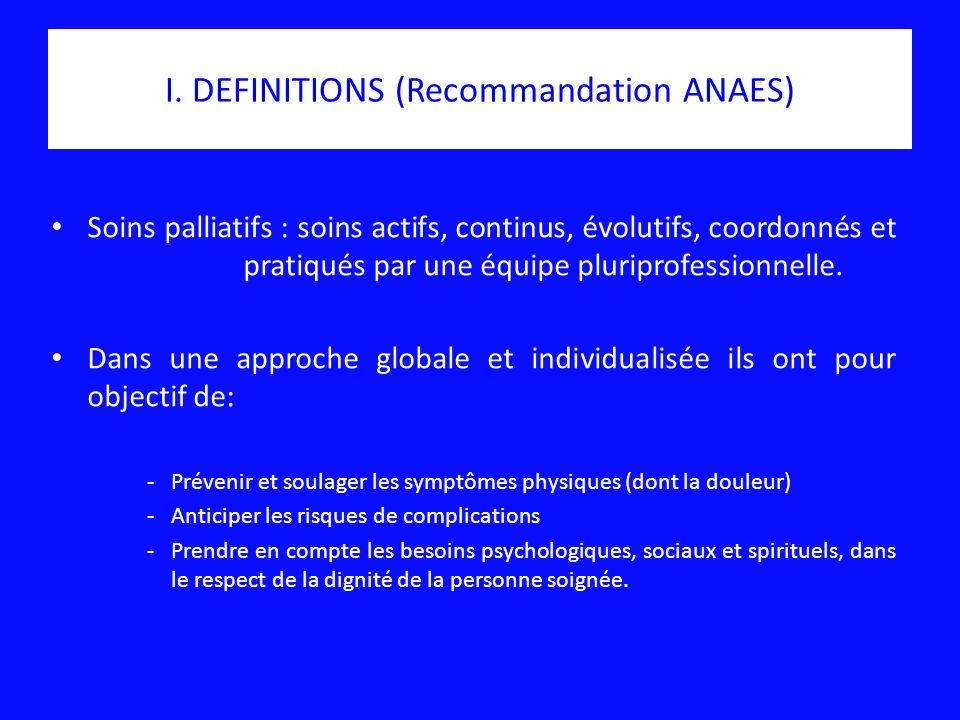 I. DEFINITIONS (Recommandation ANAES)