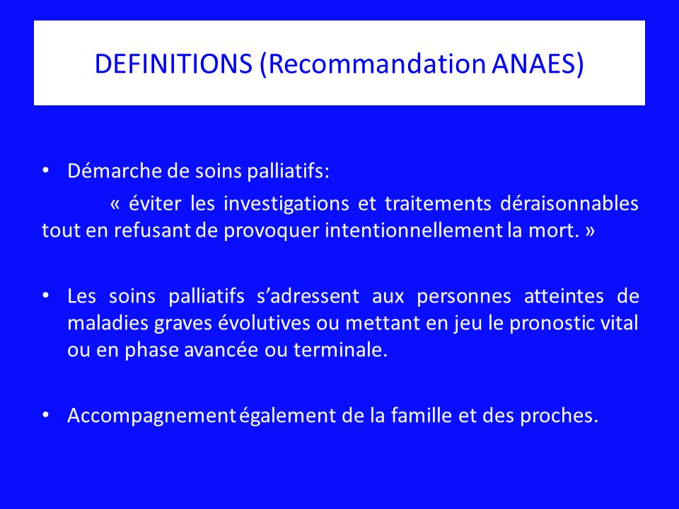 DEFINITIONS (Recommandation ANAES)