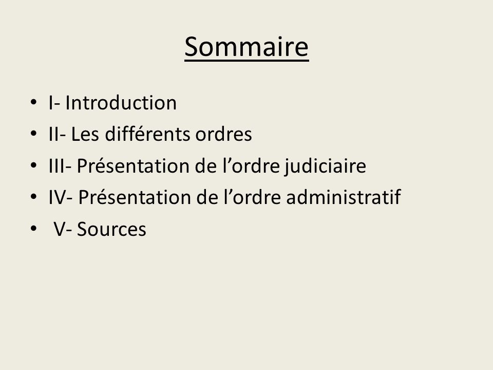 Sommaire I- Introduction II- Les différents ordres
