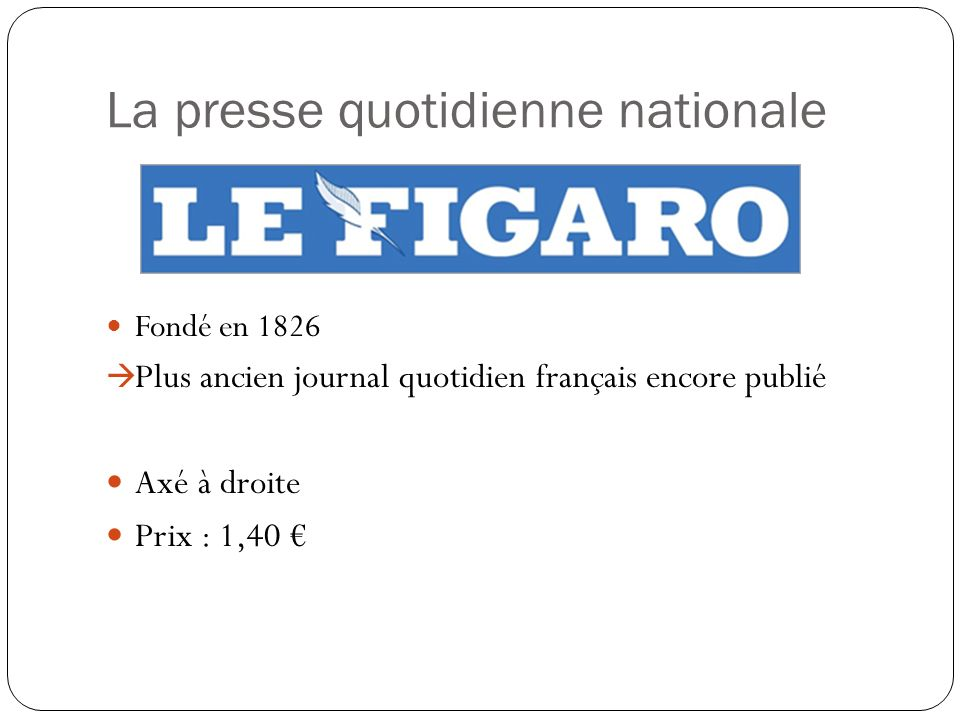 La presse quotidienne nationale