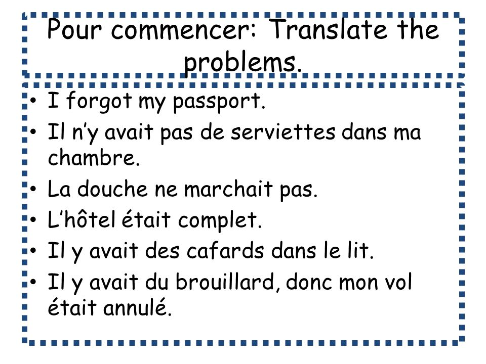 Pour commencer: Translate the problems.