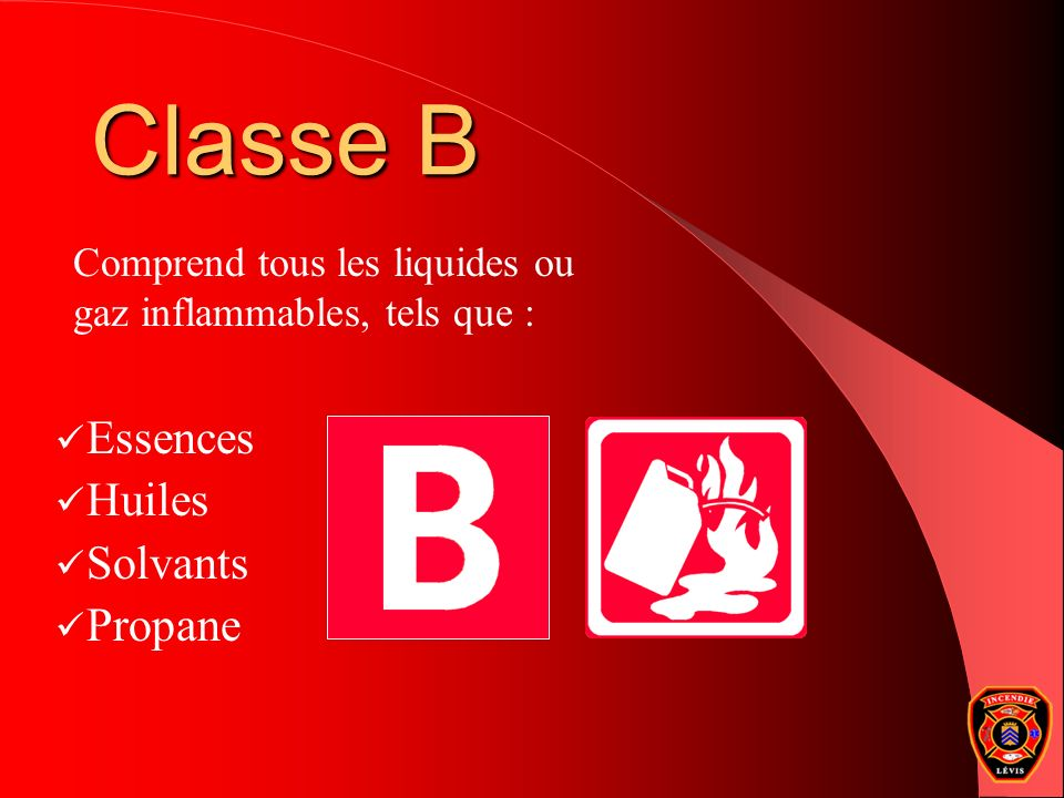 Classe B Essences Huiles Solvants Propane