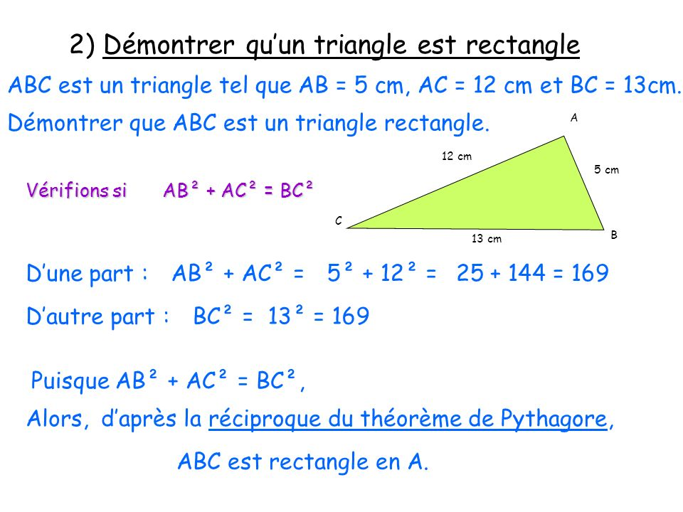 2) Démontrer qu'un triangle est rectangle
