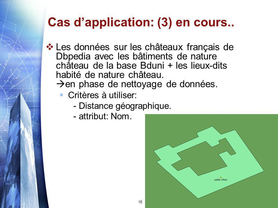 Cas d'application: (3) en cours..