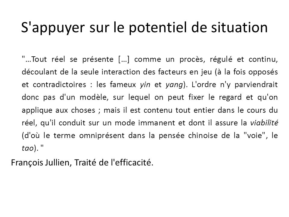 S appuyer sur le potentiel de situation